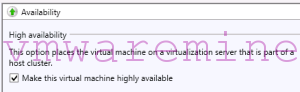 make virtual machine highly available